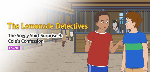 The Lemonade Detectives, The Soggy Shirt Surprise 9