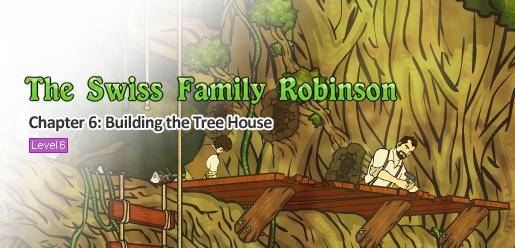 The Swiss Family Robinson 6