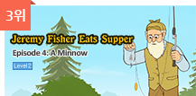3위 - Jeremy Fisher Eats Supper 4