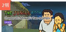 2위 - the jungle book, chapter 21 mowgli's two mothers