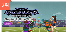 2위 - Monster Academy, Freaky Field Day 8